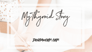 Get all the juicy thyroid tips and read about my thyroid story at jenbaucom.com and see how i overcame hypothyroidism.