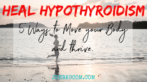 5 Effective Fitness Secrets for Hypothyroidism Healing
