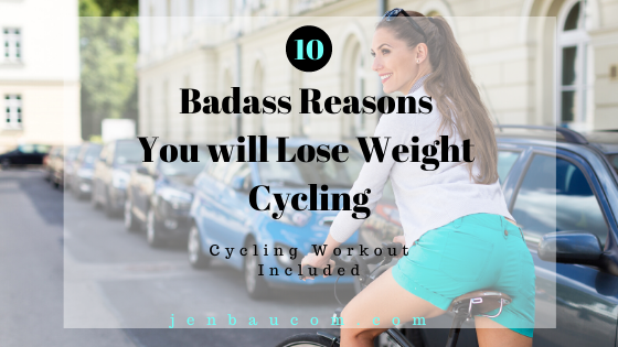 10 Badass Reasons You will Lose Weight Cycling