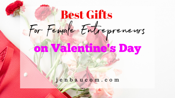 Best Gifts for Female Entrepreneurs on Valentine's Day
