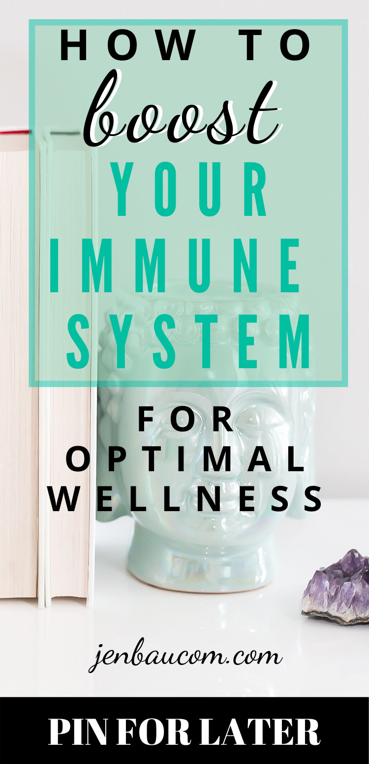 Boost your immune system for optimal wellness check it out at jenbaucom.com. #boostimmune #wellness #healthylife