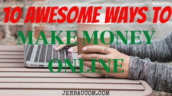 10 Awesome Ways to Make Money Online