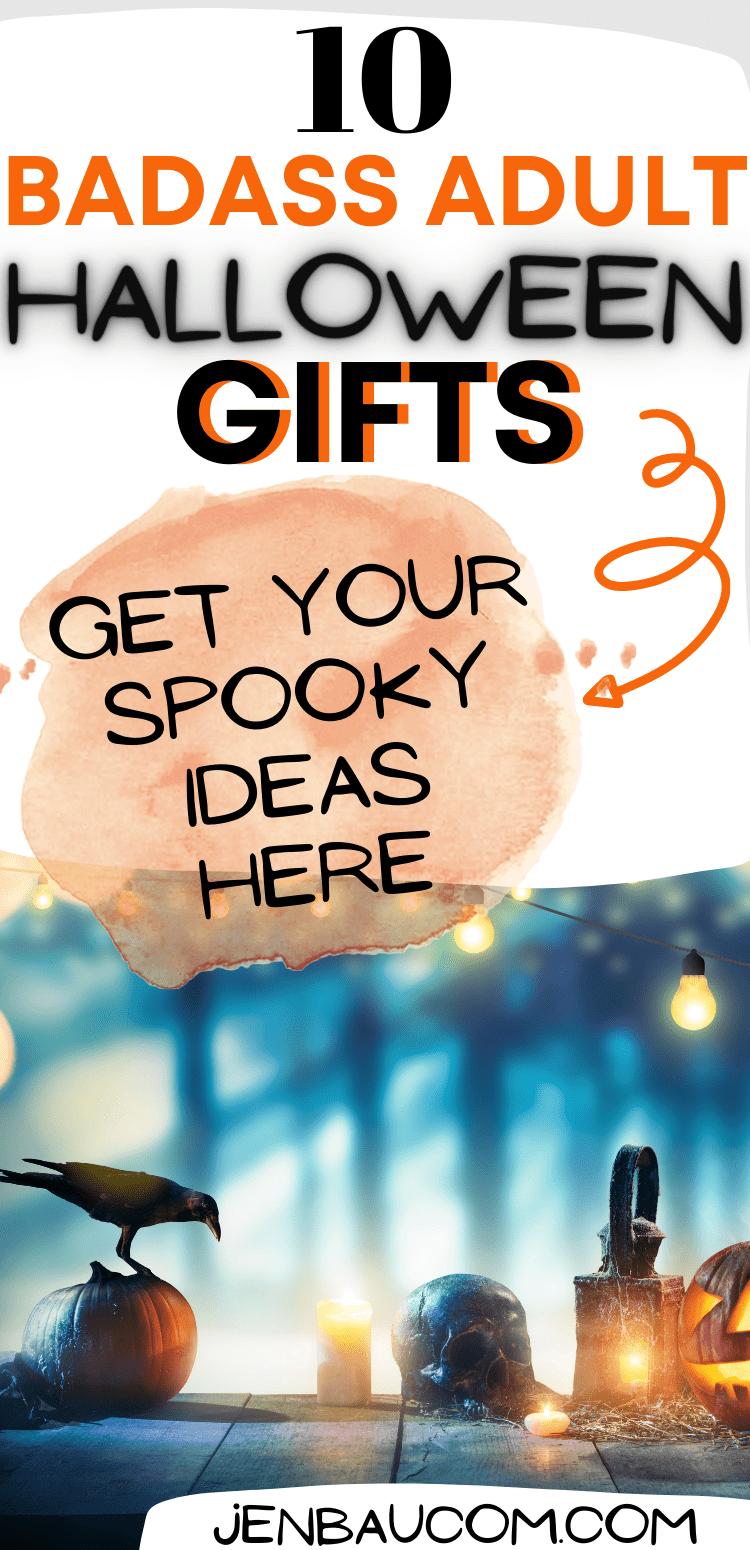 top ten spookiest adult halloween gifts