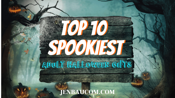 The Top Ten Spookiest Adult Halloween Gifts