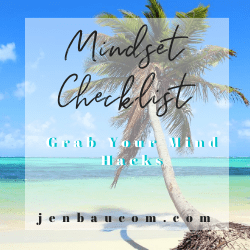 Grab your Mindset Shift Checklist Here!