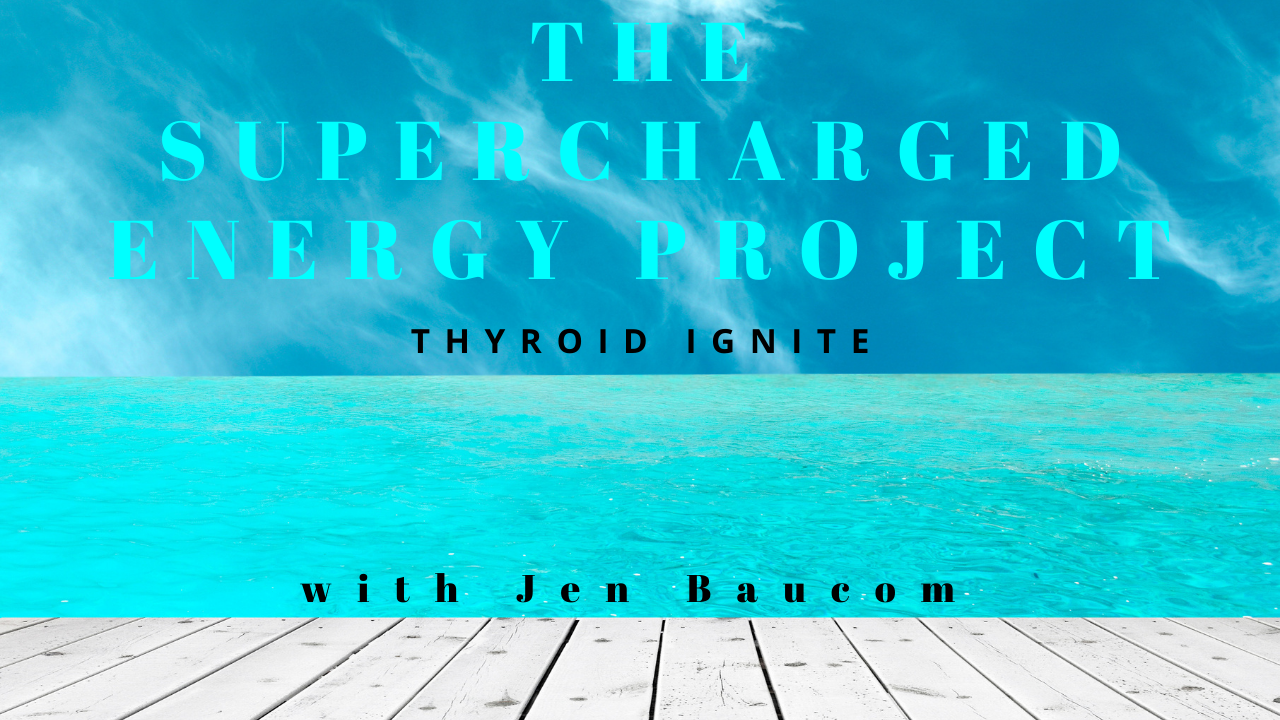 the supeercharged energy project thyroid ignite program to wake up your thyroid. join now